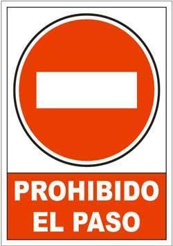 Señales PVC - Prohibido el paso